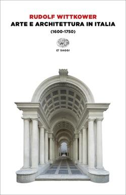 Copertina del libro Arte e architettura in Italia di Rudolf Wittkower