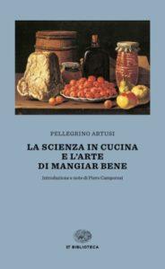 Copertina del libro La scienza in cucina e l'Arte di mangiare bene di Pellegrino Artusi