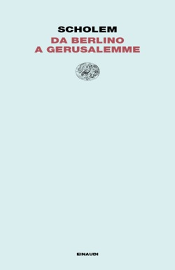 Copertina del libro Da Berlino a Gerusalemme di Gershom Scholem