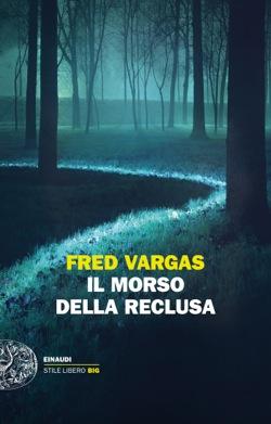 Copertina del libro Il morso della reclusa di Fred Vargas