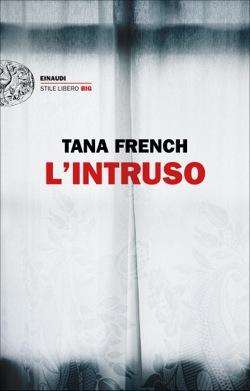 Copertina del libro L'intruso di Tana French