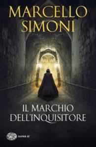 Copertina del libro Il marchio dell'inquisitore di Marcello Simoni