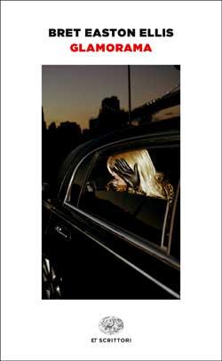 Copertina del libro Glamorama di Bret Easton Ellis