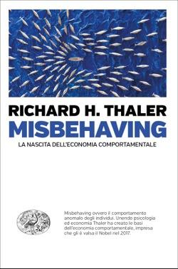 Copertina del libro Misbehaving di Richard H. Thaler