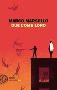 Copertina del libro Due come loro di Marco Marsullo