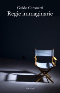Copertina del libro Regie immaginarie di Guido Ceronetti