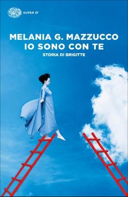 Copertina del libro Io sono con te di Melania G. Mazzucco