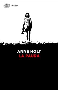 Copertina del libro La paura di Anne Holt