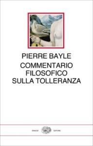 Copertina del libro Commentario filosofico sulla tolleranza di Pierre Bayle