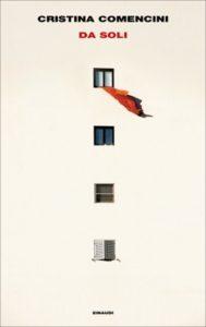 Copertina del libro Da soli di Cristina Comencini