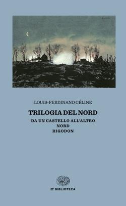Copertina del libro Trilogia del Nord di Louis-Ferdinand Céline