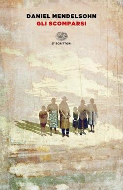Copertina del libro Gli scomparsi di Daniel Mendelsohn