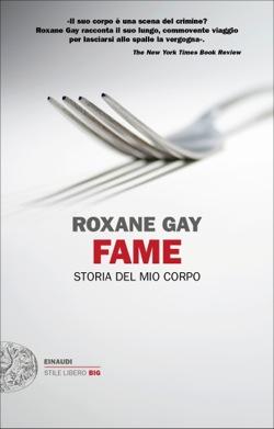 Copertina del libro Fame di Roxane Gay