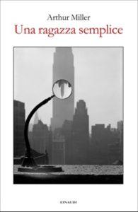 Copertina del libro Una ragazza semplice di Arthur Miller