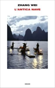 Copertina del libro L'antica nave di Zhang Wei