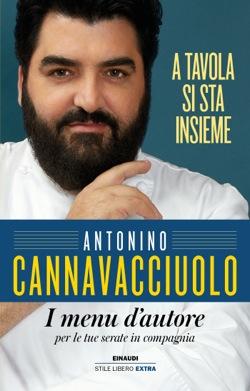 Copertina del libro A tavola si sta insieme di Antonino Cannavacciuolo