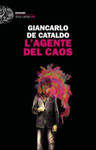 Copertina del libro L'agente del caos di Giancarlo De Cataldo