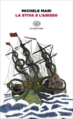 Copertina del libro La stiva e l'abisso di Michele Mari