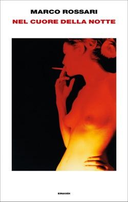 Copertina del libro Nel cuore della notte di Marco Rossari