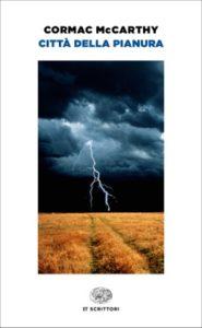 Copertina del libro Città della pianura di Cormac McCarthy