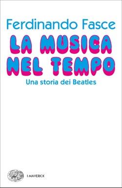 Copertina del libro La musica nel tempo di Ferdinando Fasce