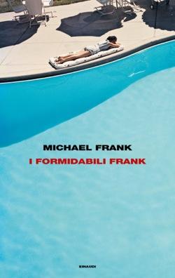 Copertina del libro I formidabili Frank di Michael Frank