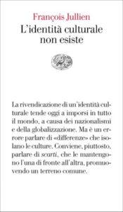 Copertina del libro L'identità culturale non esiste di François Jullien