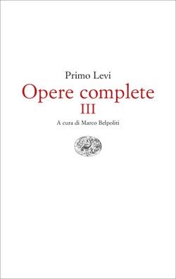Copertina del libro Opere complete III di Primo Levi