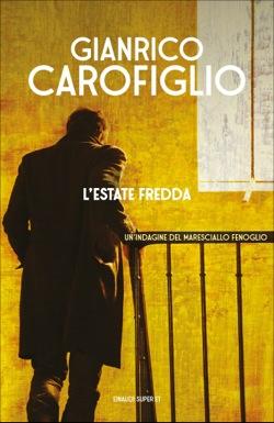 Copertina del libro L'estate fredda di Gianrico Carofiglio