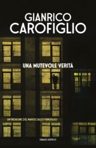Copertina del libro Una mutevole verità di Gianrico Carofiglio