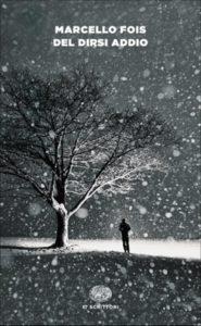 Copertina del libro Del dirsi addio di Marcello Fois