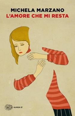 Copertina del libro L'amore che mi resta di Michela Marzano