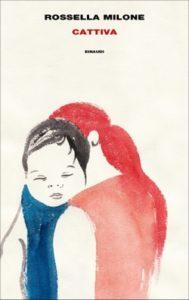 Copertina del libro Cattiva di Rossella Milone