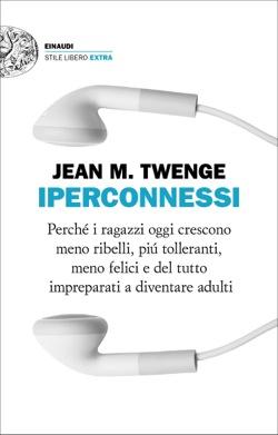 Copertina del libro Iperconnessi di Jean M. Twenge