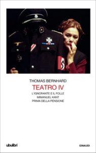Copertina del libro Teatro IV di Thomas Bernhard