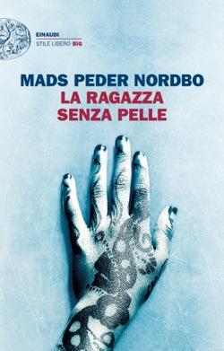 Copertina del libro La ragazza senza pelle di Mads Peder Nordbo