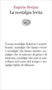 Copertina del libro La nostalgia ferita di Eugenio Borgna