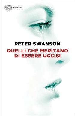 Copertina del libro Quelli che meritano di essere uccisi di Peter Swanson