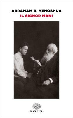 Copertina del libro Il signor Mani di Abraham B. Yehoshua