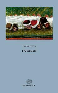 Copertina del libro I viaggi di Ibn Battuta