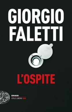 Copertina del libro L'ospite di Giorgio Faletti