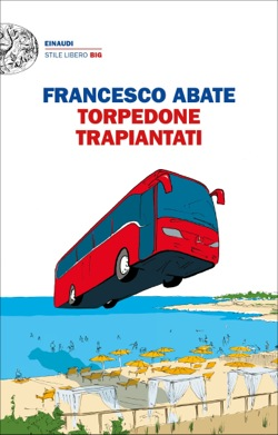 Copertina del libro Torpedone trapiantati di Francesco Abate