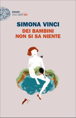 Copertina del libro Dei bambini non si sa niente di Simona Vinci