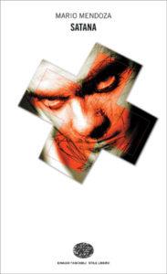 Copertina del libro Satana di Mario Mendoza