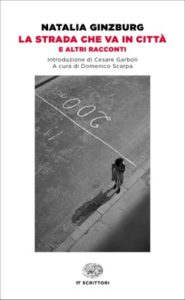 Copertina del libro La strada che va in città di Natalia Ginzburg