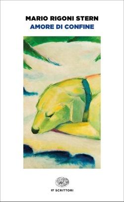 Copertina del libro Amore di confine di Mario Rigoni Stern