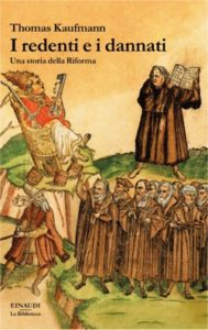 Copertina del libro I redenti e i dannati di Thomas Kaufmann