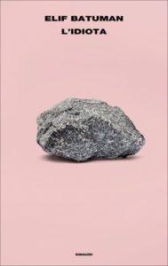 Copertina del libro L'idiota di Elif Batuman