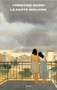 Copertina del libro La parte migliore di Christian Raimo