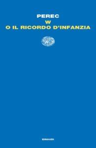 Copertina del libro W o il ricordo d'infanzia di Georges Perec